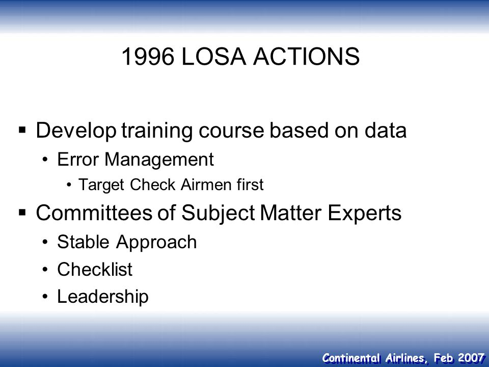 1996 LOSA ACTIONS Develop training course based on data