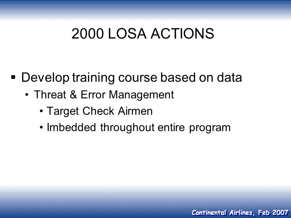 2000 LOSA ACTIONS Develop training course based on data