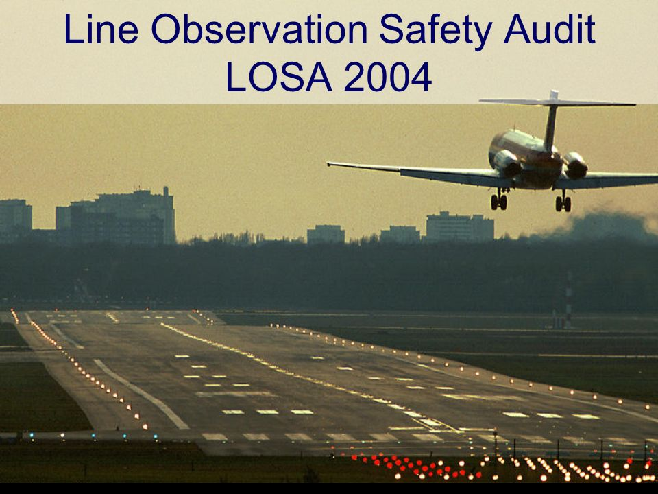 Line Observation Safety Audit LOSA 2004
