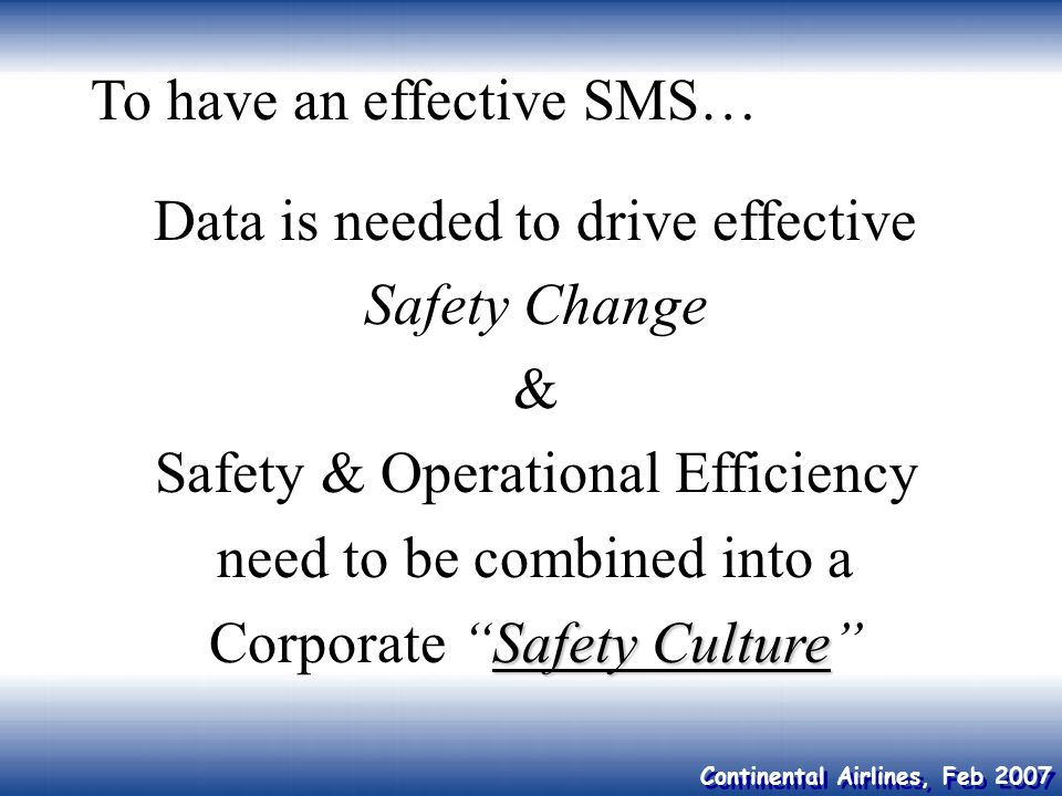 To have an effective SMS…