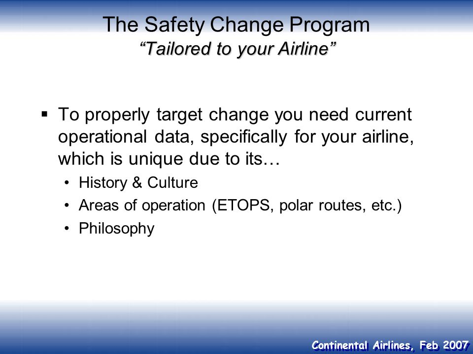 The Safety Change Program Tailored to your Airline