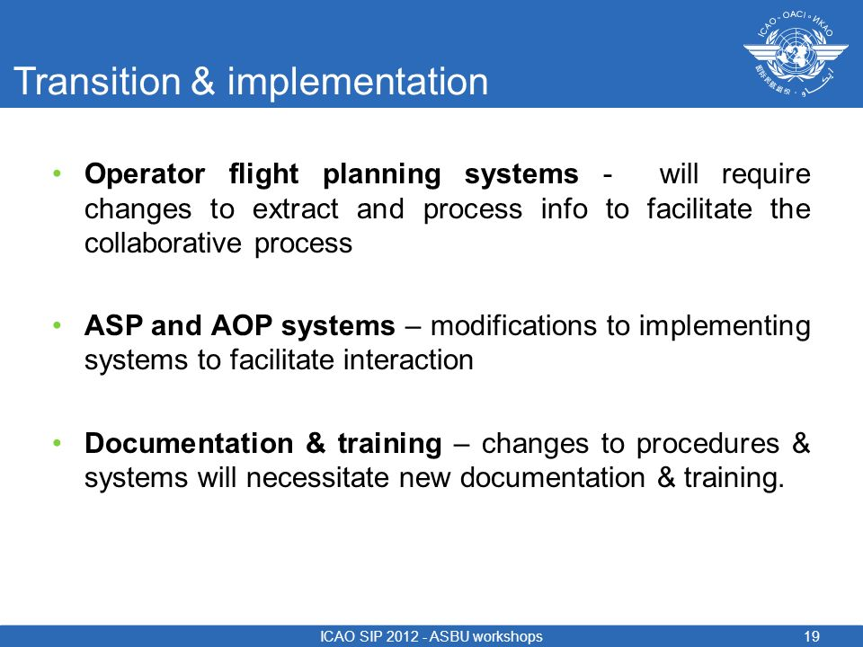 Transition & implementation