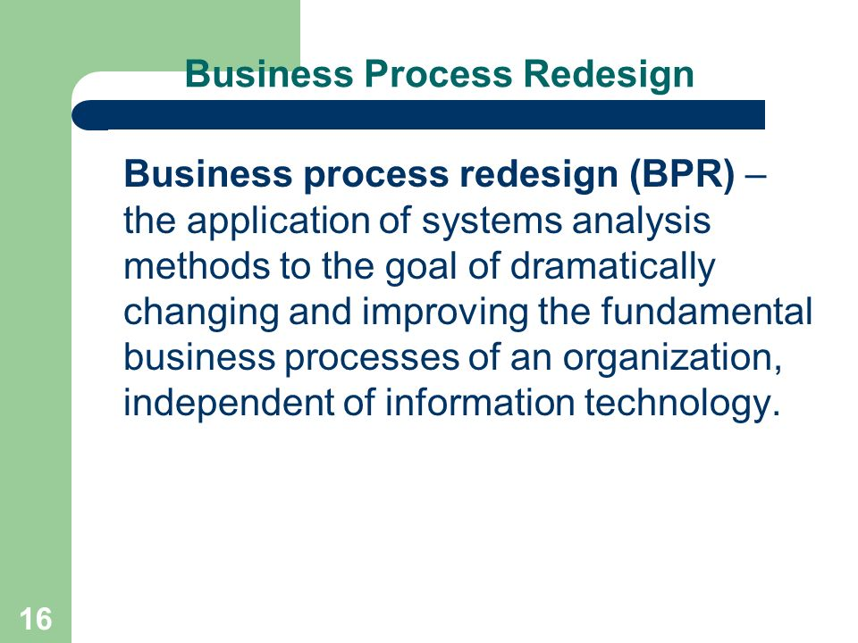 an overview of the business process redesign Bptrends november 2009 project management for business process improvement gina abudi overview business process improvement initiatives are frequently key projects within an organization – regardless of the size of the organization or, frankly, the size of the business process improvement initiative.
