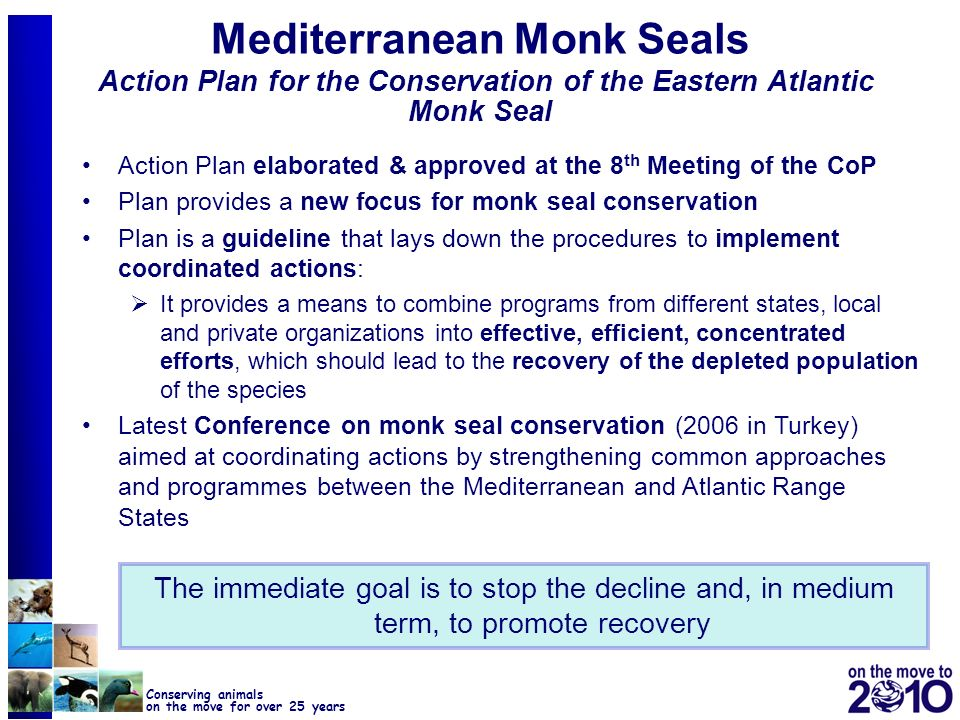 Mediterranean Monk Seals Action Plan for the Conservation of the Eastern Atlantic Monk Seal