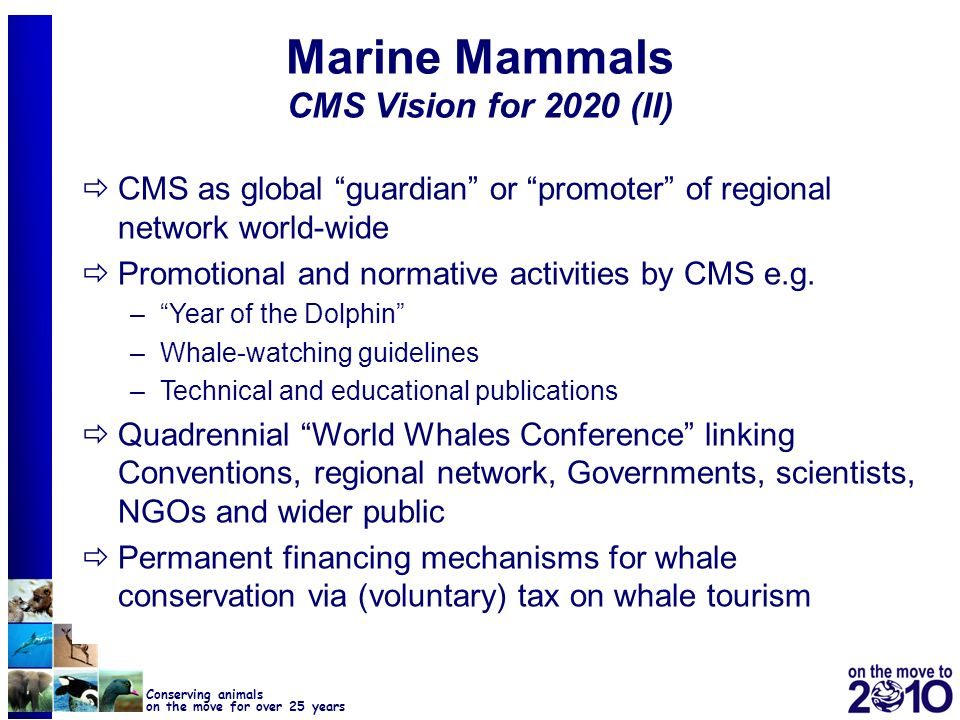 Marine Mammals CMS Vision for 2020 (II)