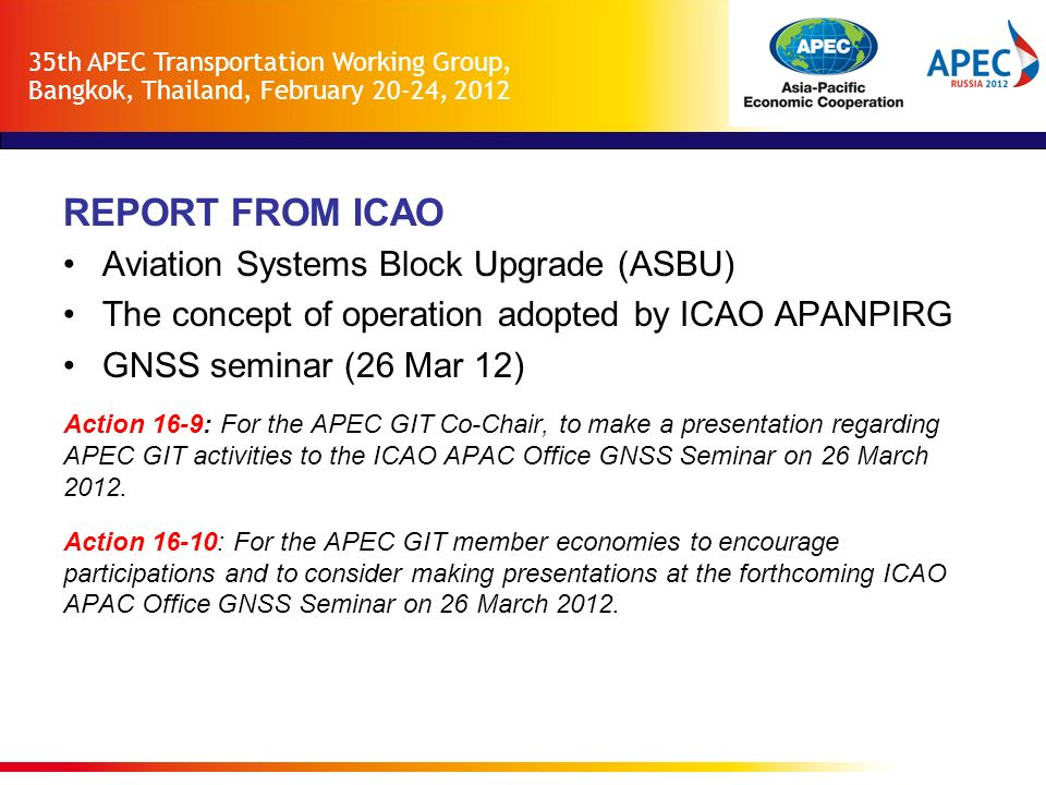 REPORT FROM ICAO Aviation Systems Block Upgrade (ASBU)