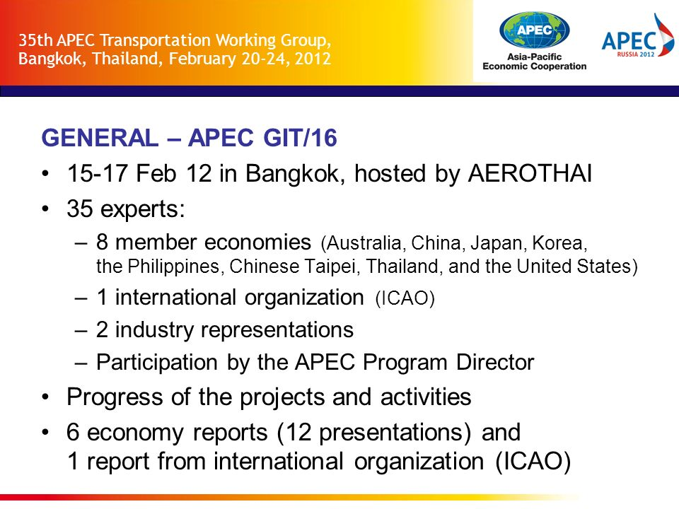 15-17 Feb 12 in Bangkok, hosted by AEROTHAI 35 experts: