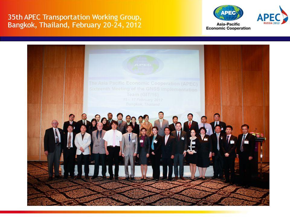 35th APEC Transportation Working Group, Bangkok, Thailand, February 20-24, 2012