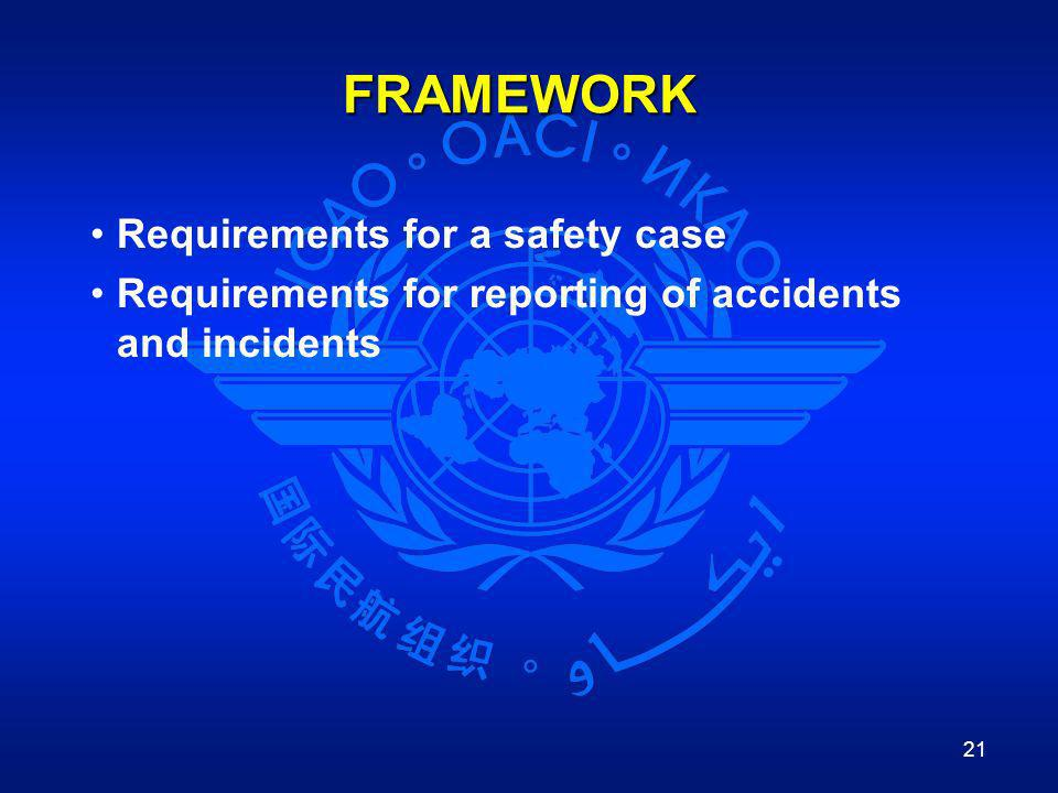 FRAMEWORK Requirements for a safety case