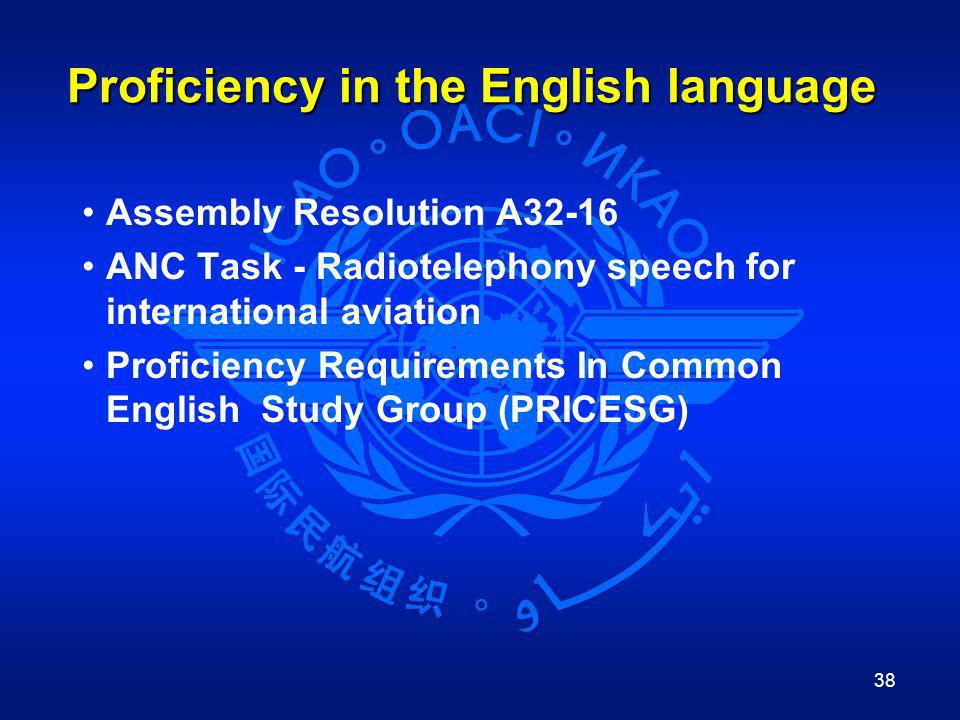 Proficiency in the English language