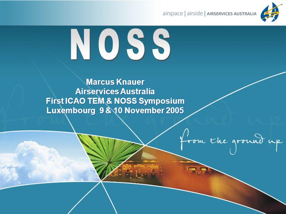 Airservices Australia First ICAO TEM & NOSS Symposium