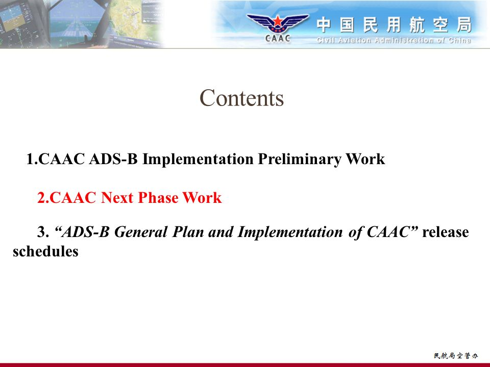 Contents 1.CAAC ADS-B Implementation Preliminary Work