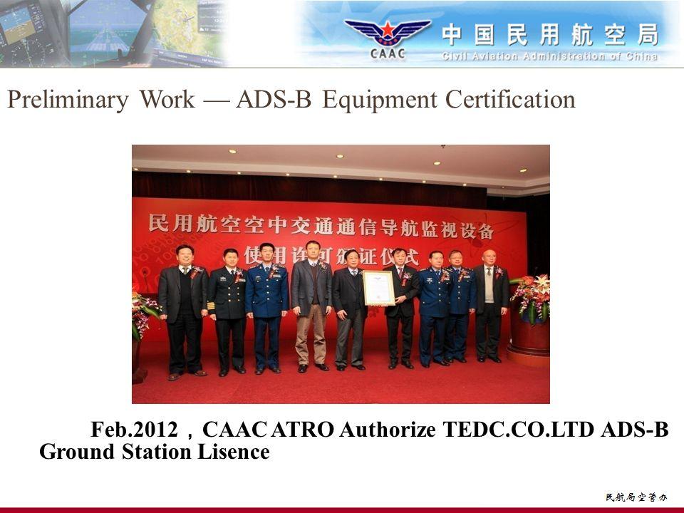 Preliminary Work — ADS-B Equipment Certification