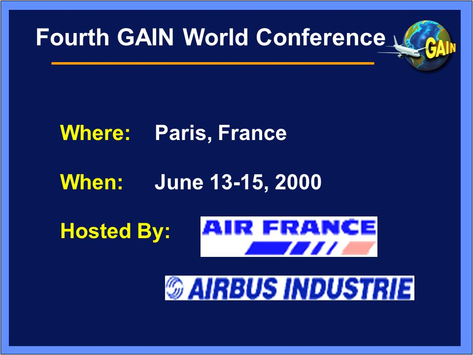 Fourth GAIN World Conference