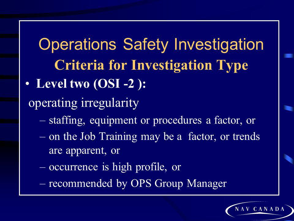 Operations Safety Investigation Criteria for Investigation Type