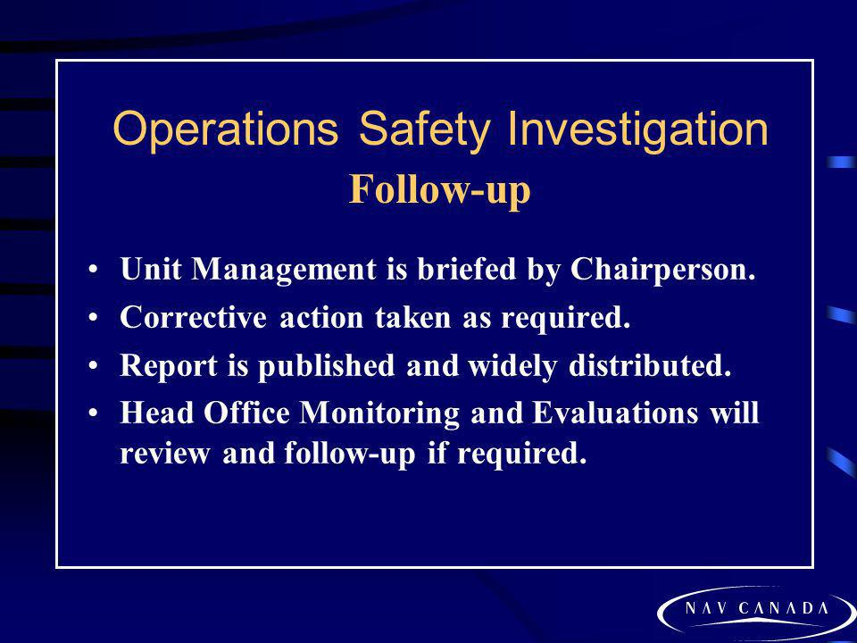 Operations Safety Investigation Follow-up