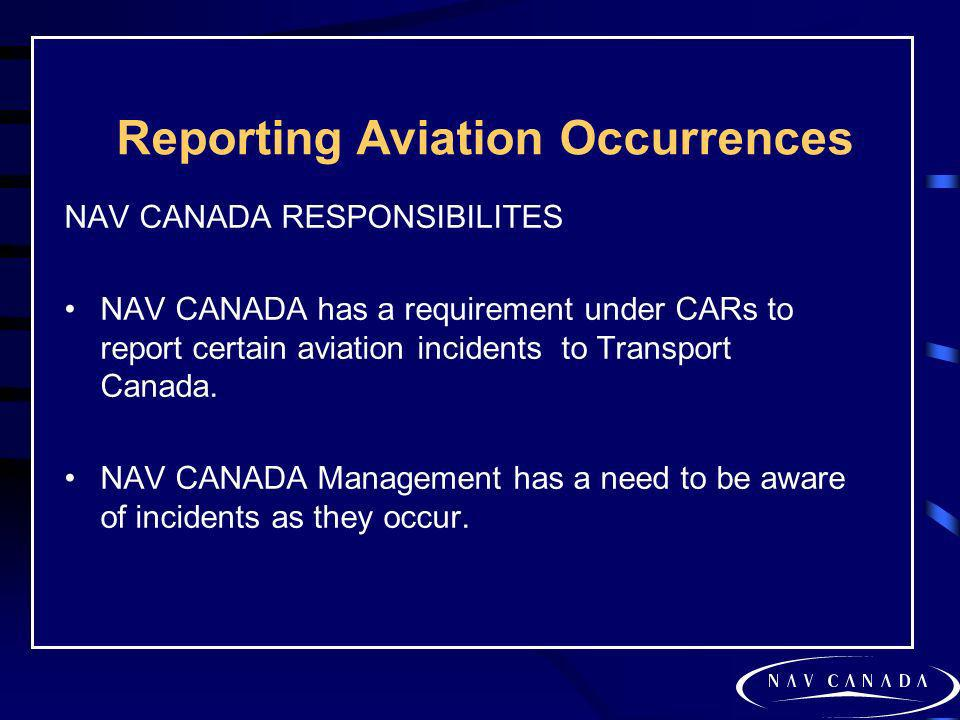Reporting Aviation Occurrences