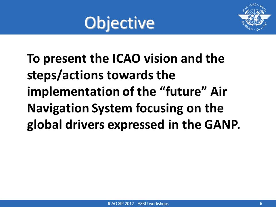 ICAO SIP 2012 - ASBU workshops