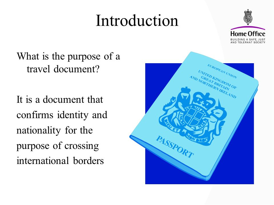Introduction What is the purpose of a travel document