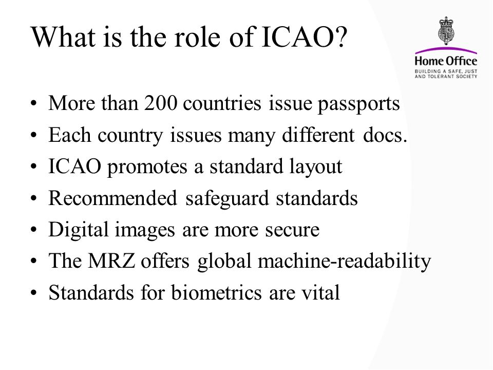 What is the role of ICAO More than 200 countries issue passports