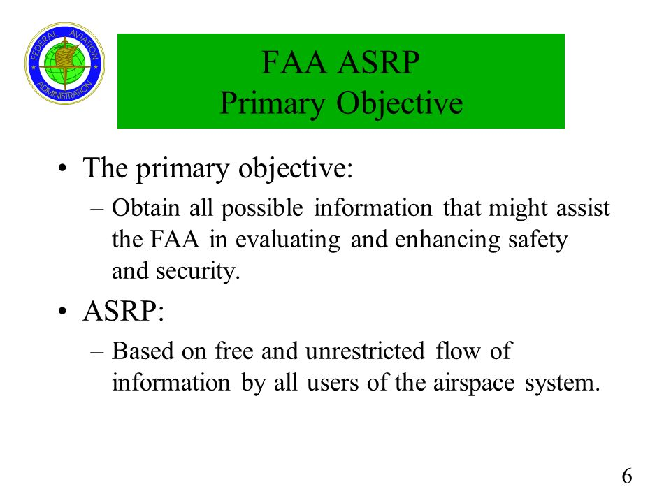 FAA ASRP Primary Objective