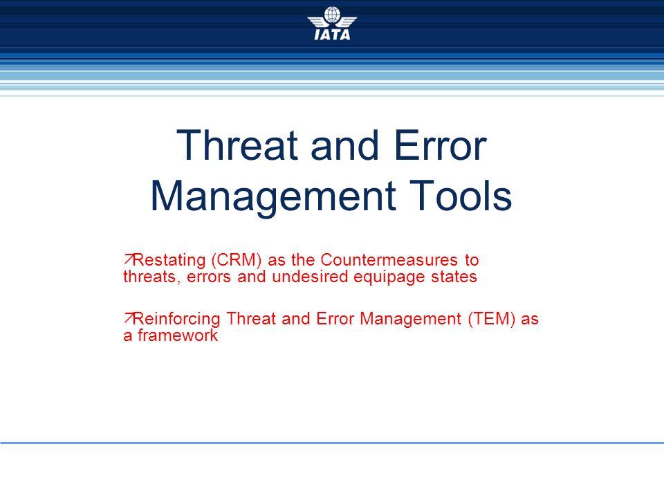 Threat and Error Management Tools