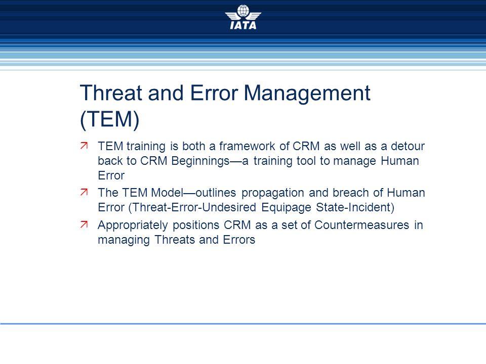 Threat and Error Management (TEM)
