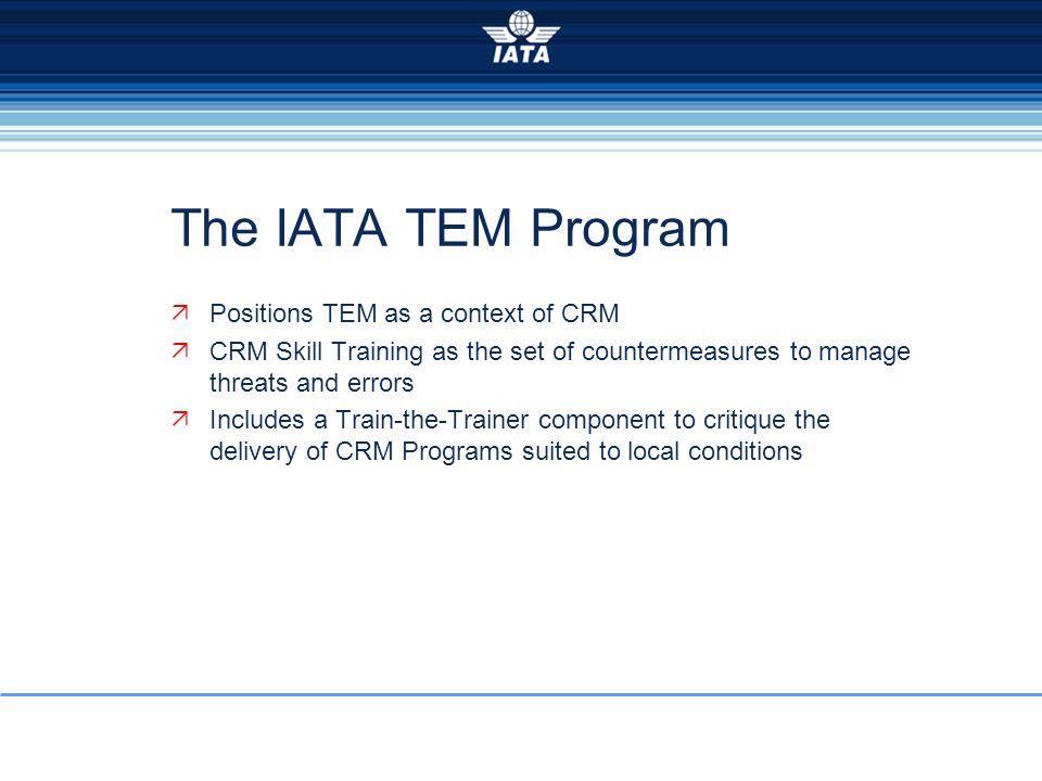 The IATA TEM Program Positions TEM as a context of CRM