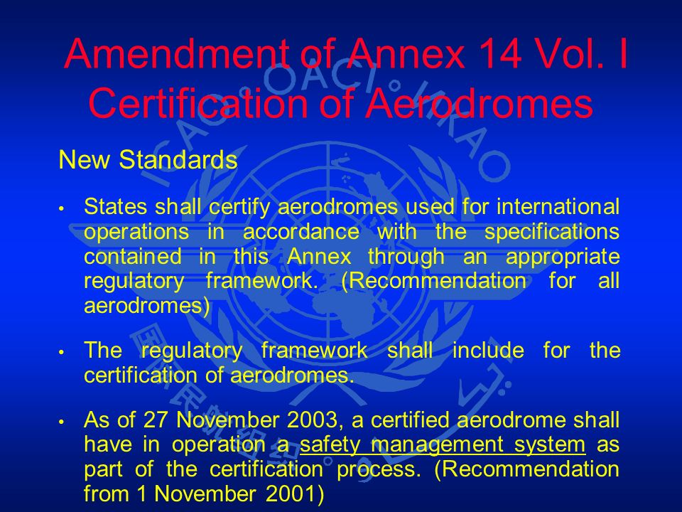 Amendment of Annex 14 Vol. I Certification of Aerodromes