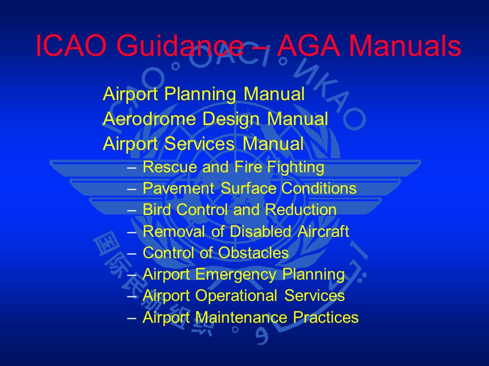 ICAO Guidance – AGA Manuals