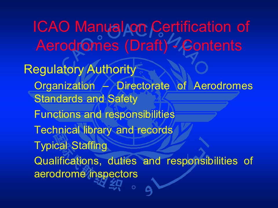 ICAO Manual on Certification of Aerodromes (Draft) - Contents
