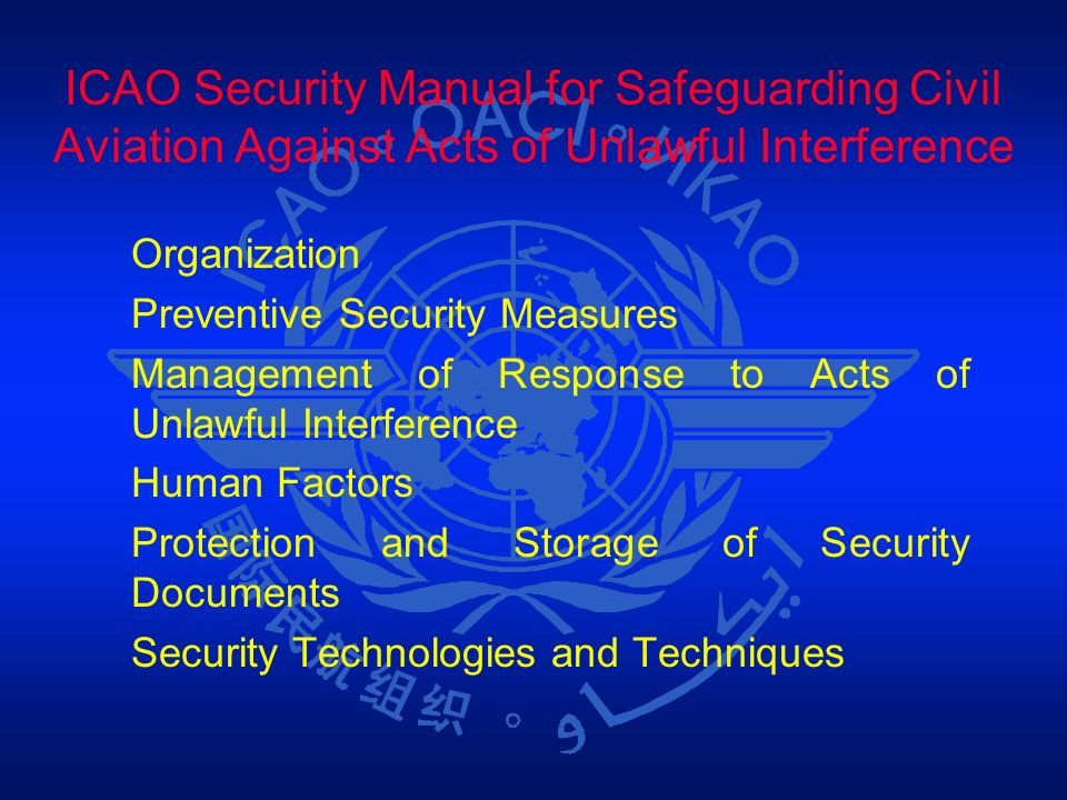 ICAO Security Manual for Safeguarding Civil Aviation Against Acts of Unlawful Interference