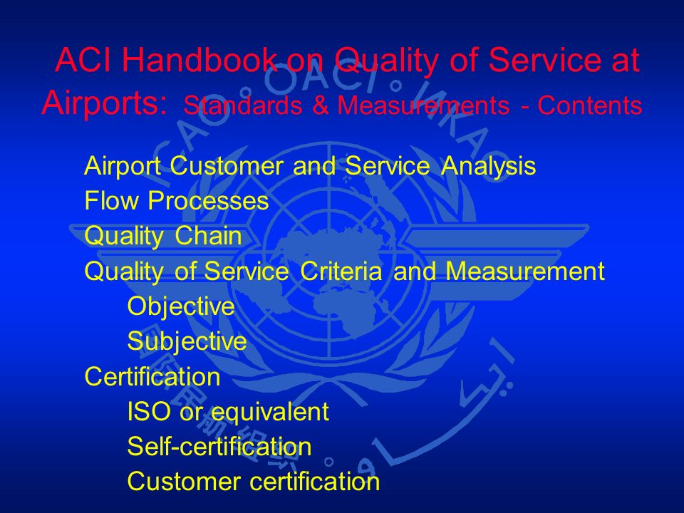 ACI Handbook on Quality of Service at Airports: Standards & Measurements - Contents