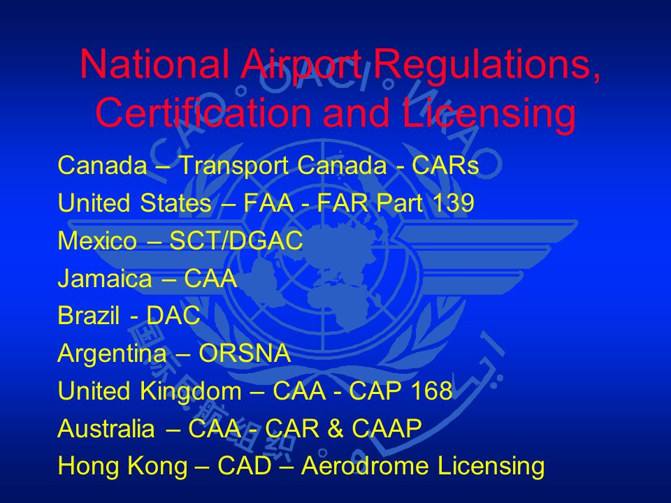 National Airport Regulations, Certification and Licensing