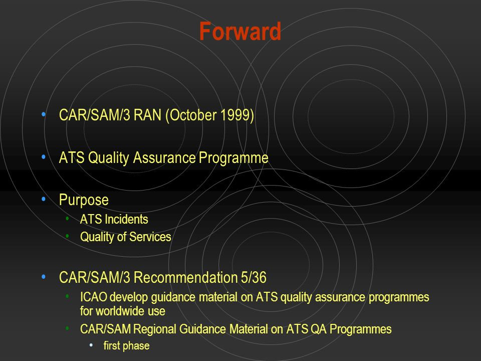 Forward CAR/SAM/3 RAN (October 1999) ATS Quality Assurance Programme