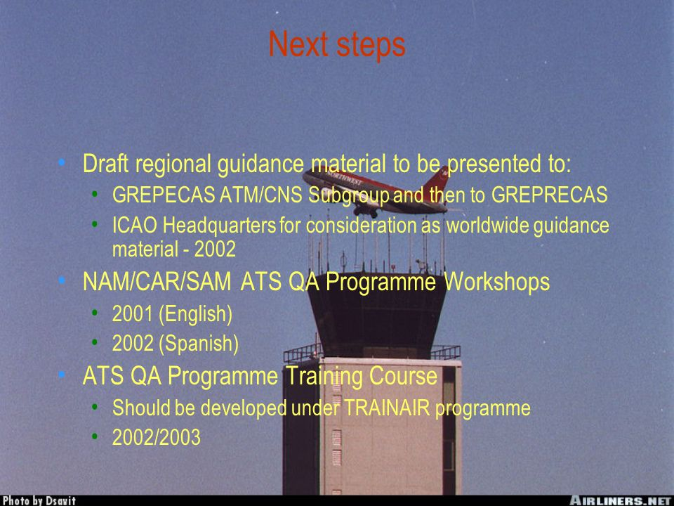 Next steps Draft regional guidance material to be presented to:
