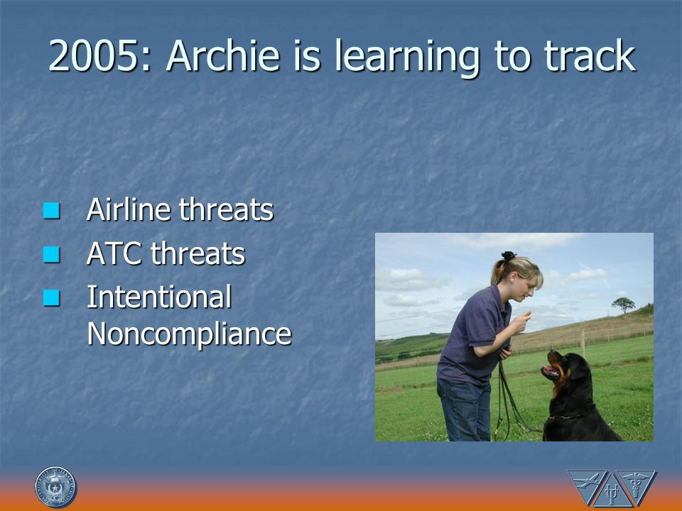 2005: Archie is learning to track