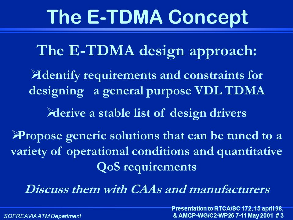 The E-TDMA design approach: