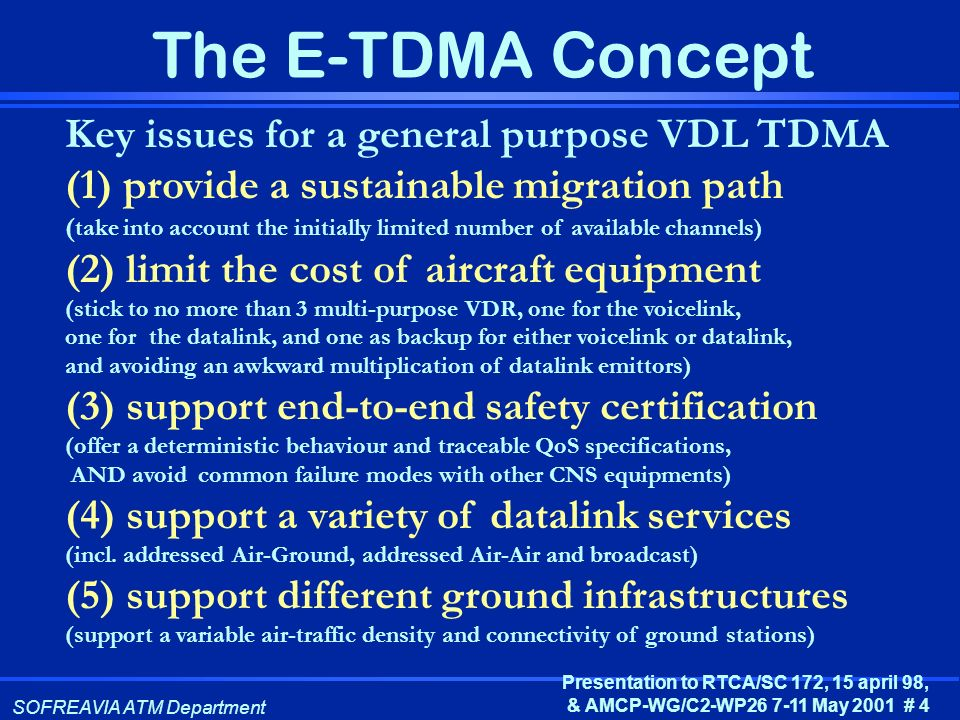 Key issues for a general purpose VDL TDMA