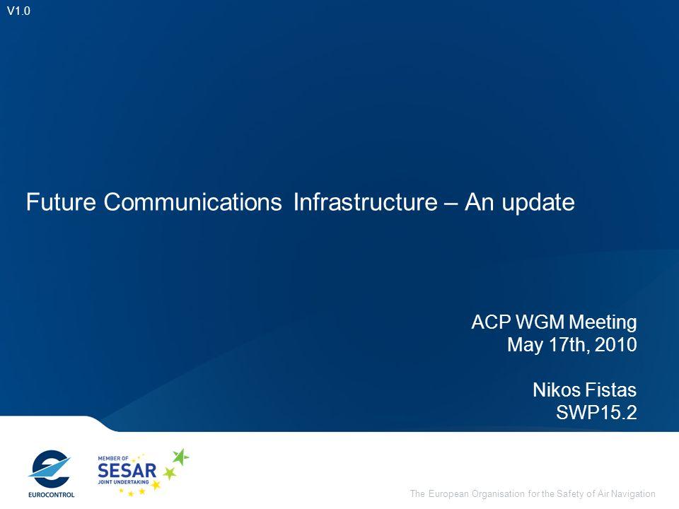 Future Communications Infrastructure – An update