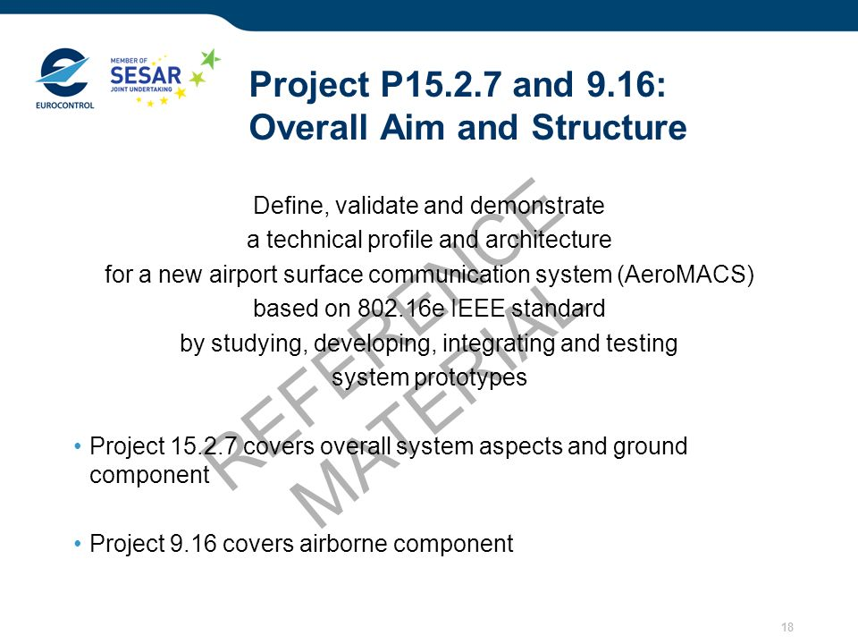 Project P15.2.7 and 9.16: Overall Aim and Structure