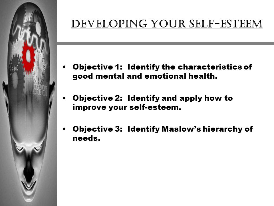 Developing your self-esteem