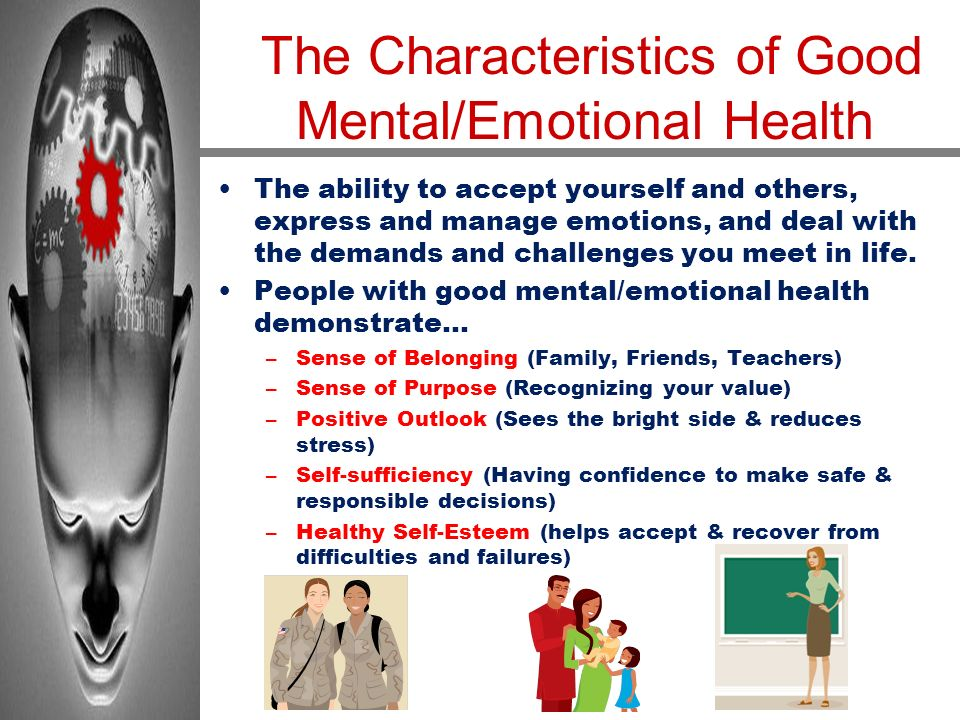 The Characteristics of Good Mental/Emotional Health