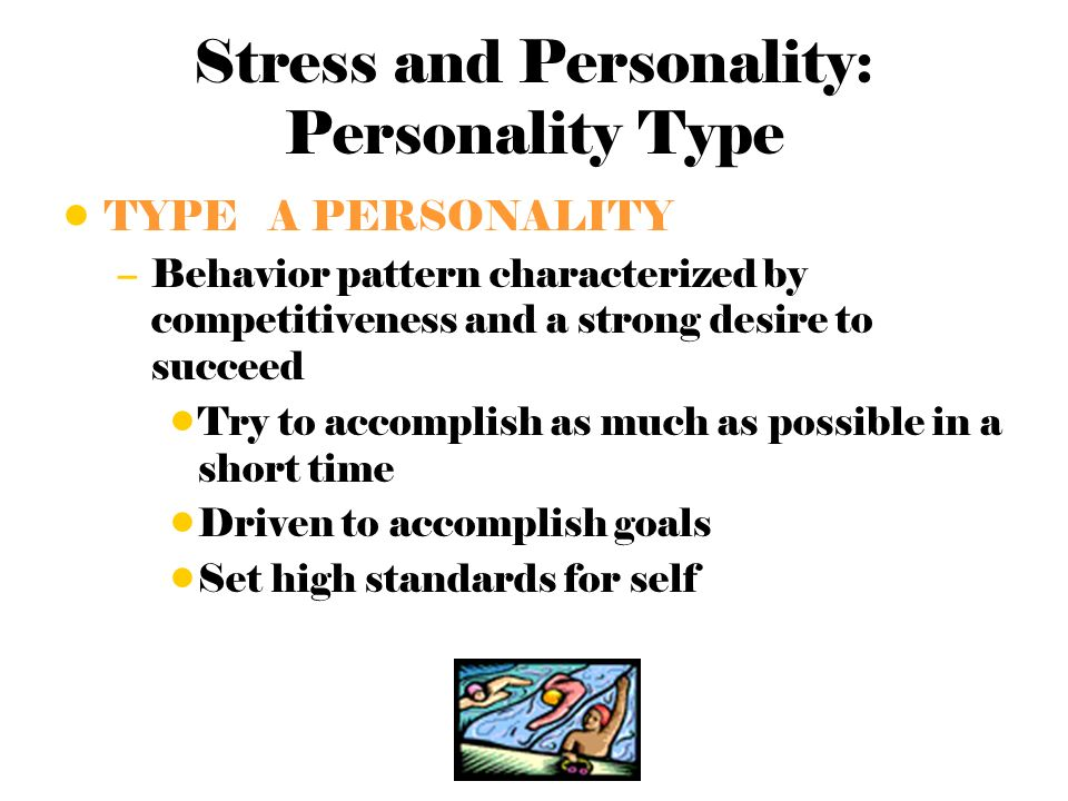 type a personality implications with stress related illness There are different types of stress—all of which carry physical and mental health risks  examples of stress include: routine stress related to the pressures of .