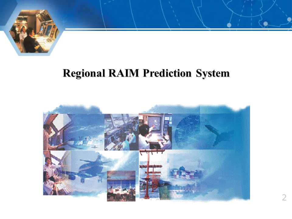 Regional RAIM Prediction System