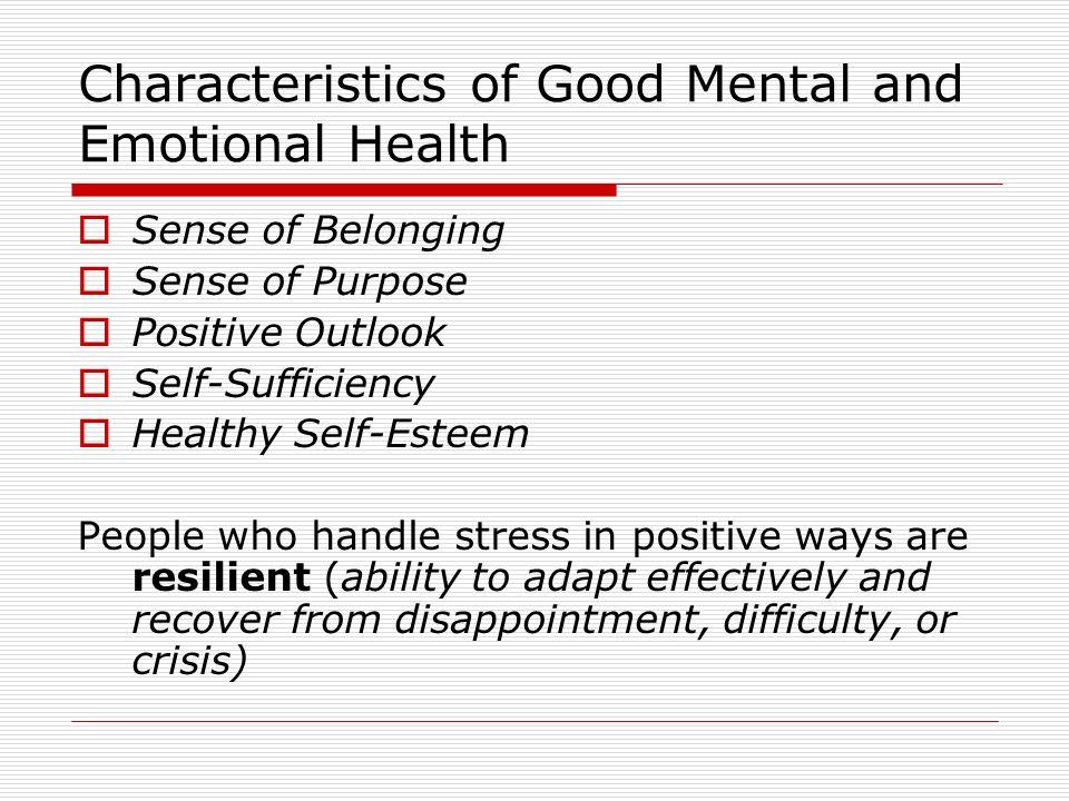 Characteristics of Good Mental and Emotional Health
