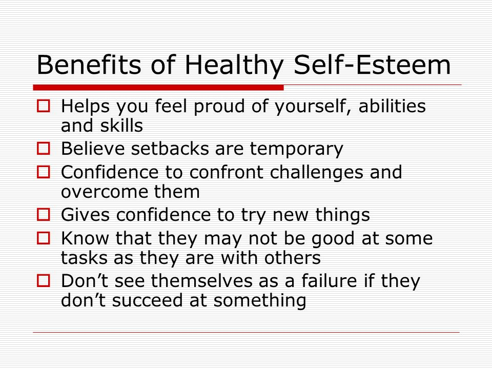 Benefits of Healthy Self-Esteem