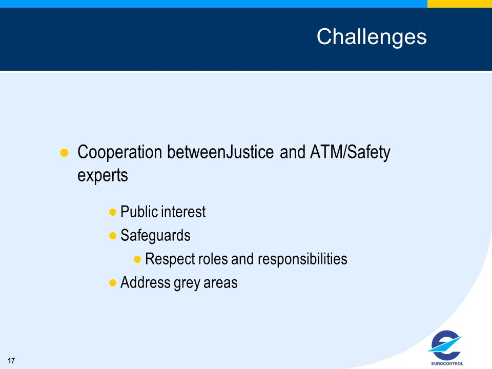 Challenges Cooperation betweenJustice and ATM/Safety experts