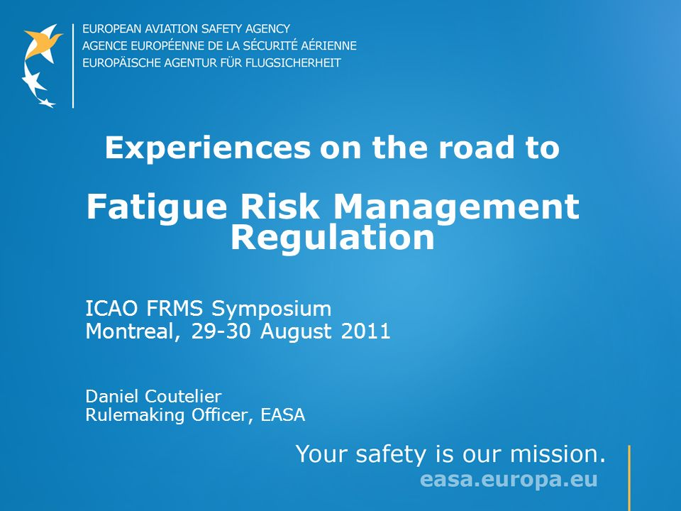 Experiences on the road to Fatigue Risk Management Regulation