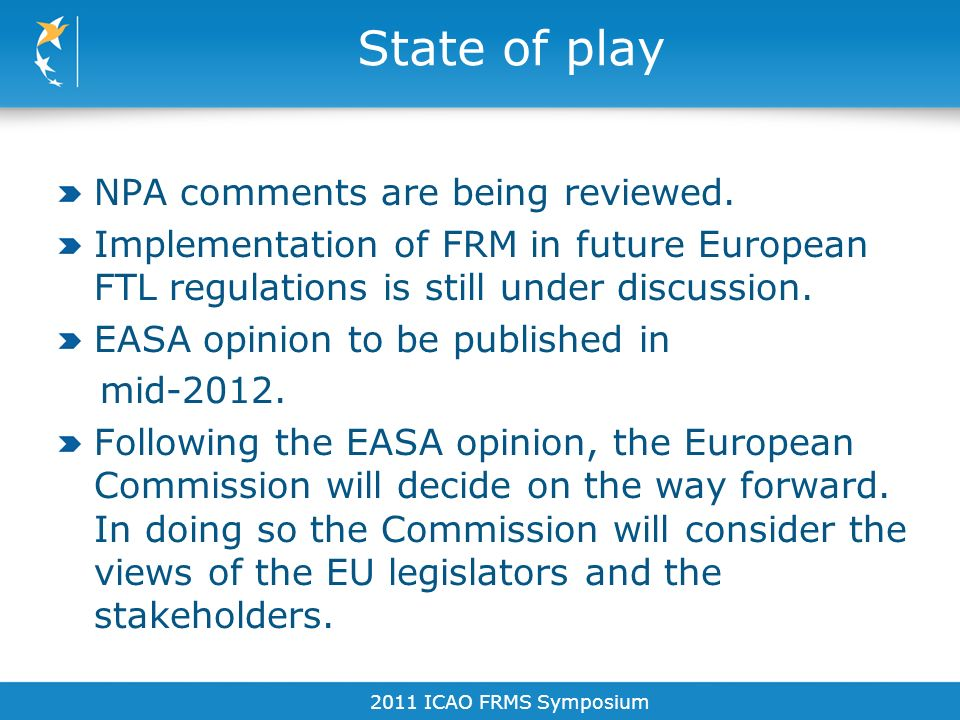 State of play NPA comments are being reviewed.